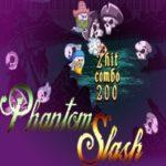 Phantom Slash